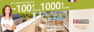 Bénéficiez 100 € TTC tous les 1000 € TTC d'achat* sur les produits de la marque VÉRANDA GUSTAVE RIDEAU et ABRI PISCINE GUSTAVE RIDEAU
